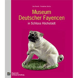 Coffee-table book Museum Deutscher Fayencen in Schloss Höchstädt