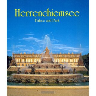 Herrenchiemsee - Palace and Park, English edition
